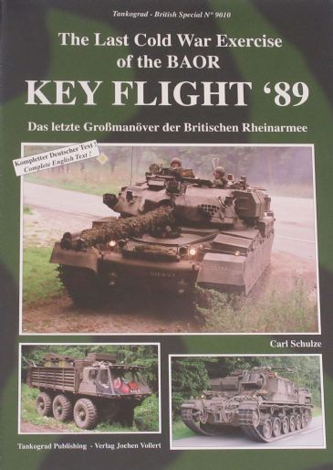 Key Flight '89 - The Last Cold War Exercise of BAOR, by Carl Schulze